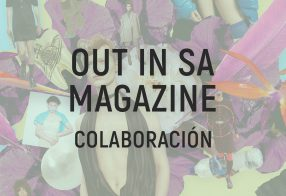 OUT IN SA MAGAZINE - COLABORACIÓN